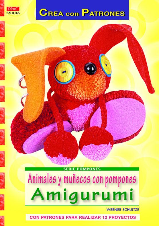 1 Serie pompones n 6. Animales y munecos con pompones amigurumi978 84 9874 153 7 555x788 1