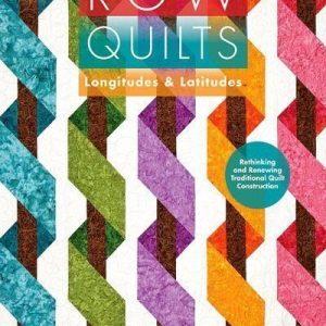 Row quilts.Longitudes & Latitudes
