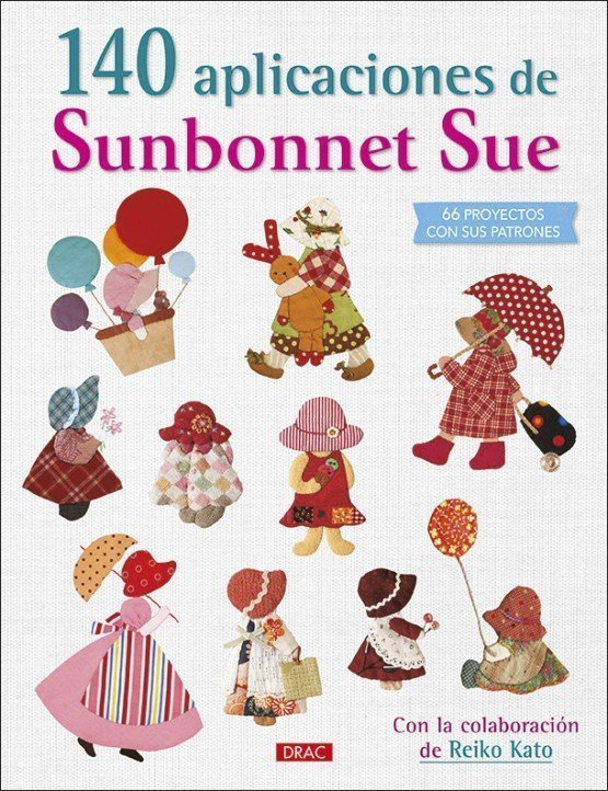 The ultimate sumbonnet Sue collection