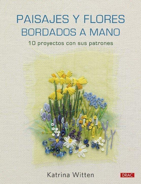 Paisajes y flores bordados a mano.