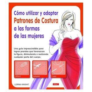Como utilizar, adaptar patrones de costura a las formas de las mujeres