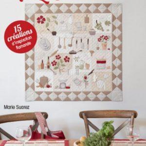 Quilts en cuisine de Marie Suarez