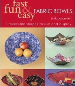 Fast fun easy.Fabric bowls